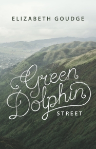 Green Dolphin Street by Elizabeth Goudge