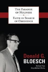 The Paradox of Holiness by Donald Bloesch