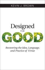 Designed for Good by Kevin Brown