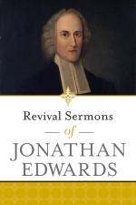 Revival Sermons of Jonathan Edwards