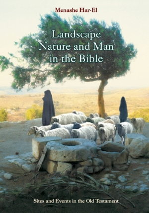 Landscape, Nature, and Man in the Bible