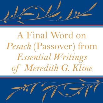 A Final Word on Pesach