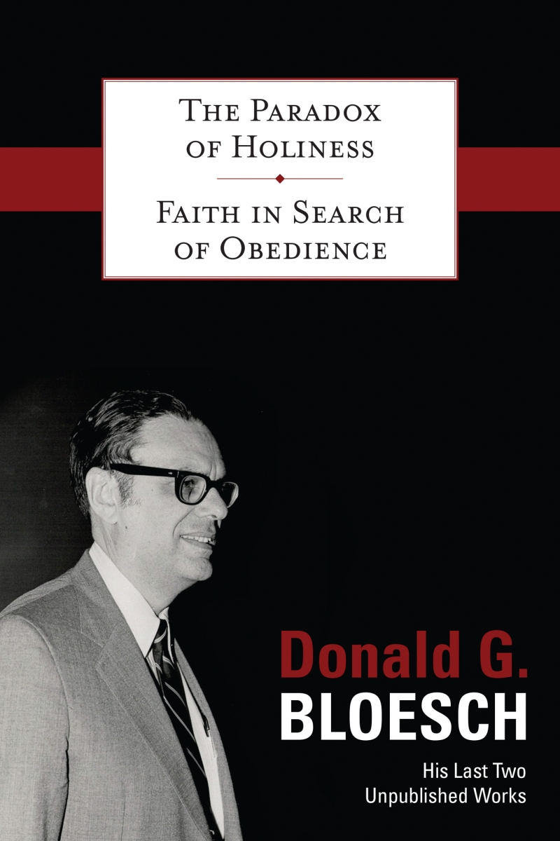 15 Marks of the Christian Life from The Paradox of Holiness by Donald G. Bloesch
