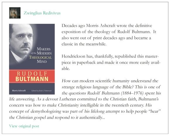 The Best Introduction To Bultmann Zwinglius Redivivus