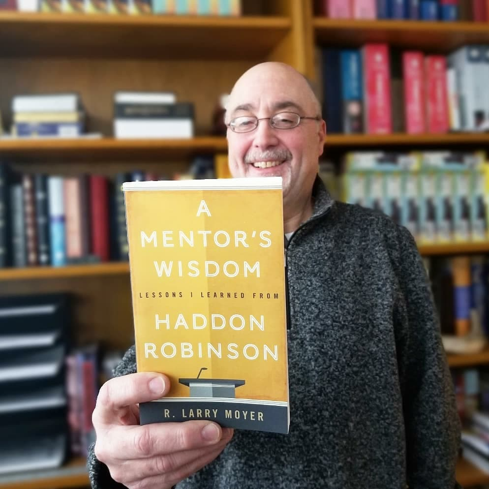 A Mentor's Wisdom: Lessons Learned from Haddon Robinson